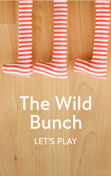 The wild bunch - Let's play!